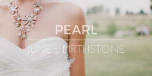 Pearl, June's Birthstone
